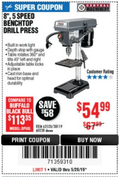 "Harbor Freight Coupon 8"", 5 SPEED BENCH MOUNT DRILL PRESS Lot No. 60238/62390/62520/44506/38119 Expired: 5/26/19 - $54.99"