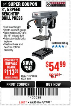 "Harbor Freight Coupon 8"", 5 SPEED BENCH MOUNT DRILL PRESS Lot No. 60238/62390/62520/44506/38119 Expired: 5/27/19 - $54.99"
