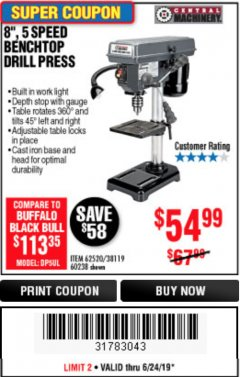 "Harbor Freight Coupon 8"", 5 SPEED BENCH MOUNT DRILL PRESS Lot No. 60238/62390/62520/44506/38119 Expired: 6/24/19 - $54.99"
