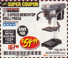 "Harbor Freight Coupon 8"", 5 SPEED BENCH MOUNT DRILL PRESS Lot No. 60238/62390/62520/44506/38119 Valid Thru: 7/31/19 - $54.99"