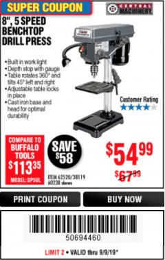"Harbor Freight Coupon 8"", 5 SPEED BENCH MOUNT DRILL PRESS Lot No. 60238/62390/62520/44506/38119 Expired: 9/9/19 - $54.99"