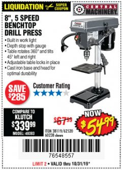 "Harbor Freight Coupon 8"", 5 SPEED BENCH MOUNT DRILL PRESS Lot No. 60238/62390/62520/44506/38119 Expired: 10/31/19 - $54.99"