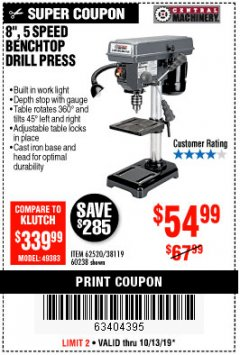 "Harbor Freight Coupon 8"", 5 SPEED BENCH MOUNT DRILL PRESS Lot No. 60238/62390/62520/44506/38119 Expired: 10/13/19 - $54.99"