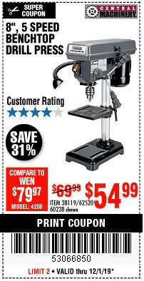 "Harbor Freight Coupon 8"", 5 SPEED BENCH MOUNT DRILL PRESS Lot No. 60238/62390/62520/44506/38119 Expired: 12/1/19 - $54.99"
