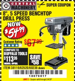 "Harbor Freight Coupon 8"", 5 SPEED BENCH MOUNT DRILL PRESS Lot No. 60238/62390/62520/44506/38119 Valid Thru: 2/4/20 - $54.99"
