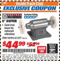 "Harbor Freight ITC Coupon 6"" BUFFER Lot No. 94393/61557 Expired: 10/31/18 - $44.99"