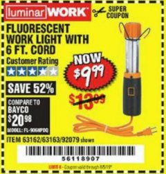 Harbor Freight Coupon FLUORESCENT WORK LIGHT Lot No. 61668/62536/92079 Expired: 7/31/19 - $9.99