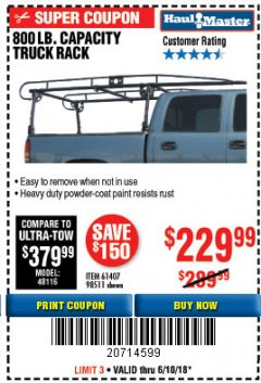 Harbor Freight Coupon 800 LB. CAPACITY FULL SIZE TRUCK RACK Lot No. 61407/98511 Expired: 6/10/18 - $229.99