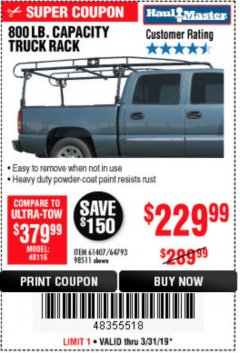 Harbor Freight Coupon 800 LB. CAPACITY FULL SIZE TRUCK RACK Lot No. 61407/98511 Expired: 3/31/19 - $229.99