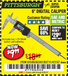 "Harbor Freight Coupon 6"" DIGITAL CALIPER Lot No. 47257/61585/62387/61230/63711 Expired: 8/20/18 - $9.99"