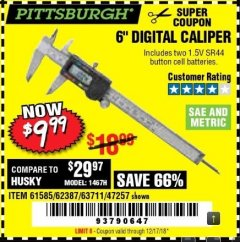 "Harbor Freight Coupon 6"" DIGITAL CALIPER Lot No. 47257/61585/62387/61230/63711 Expired: 12/17/18 - $9.99"