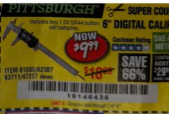 "Harbor Freight Coupon 6"" DIGITAL CALIPER Lot No. 47257/61585/62387/61230/63711 Expired: 1/4/19 - $9.99"
