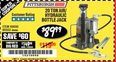 Harbor Freight Coupon 20 TON AIR/HYDRAULIC BOTTLE JACK Lot No. 96147/69593/95553 Expired: 5/19/18 - $89.99