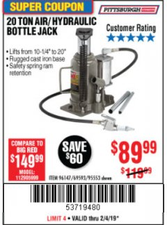Harbor Freight Coupon 20 TON AIR/HYDRAULIC BOTTLE JACK Lot No. 96147/69593/95553 Expired: 2/4/19 - $89.99