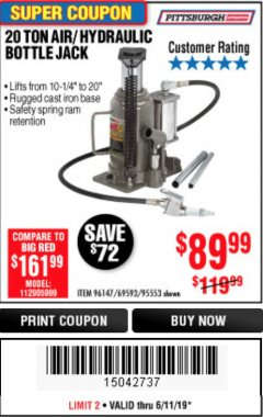 Harbor Freight Coupon 20 TON AIR/HYDRAULIC BOTTLE JACK Lot No. 96147/69593/95553 Expired: 6/11/19 - $89.99