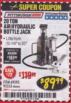 Harbor Freight Coupon 20 TON AIR/HYDRAULIC BOTTLE JACK Lot No. 96147/69593/95553 Expired: 8/31/19 - $89.99