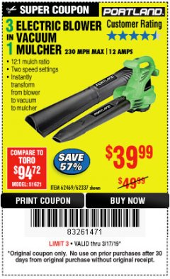 Harbor Freight Coupon 3 IN 1 ELECTRIC BLOWER VACUUM MULCHER Lot No. 62469/62337 Expired: 3/17/19 - $39.99