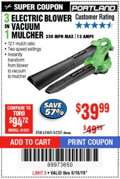 Harbor Freight Coupon 3 IN 1 ELECTRIC BLOWER VACUUM MULCHER Lot No. 62469/62337 Expired: 6/16/19 - $39.99