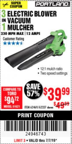Harbor Freight Coupon 3 IN 1 ELECTRIC BLOWER VACUUM MULCHER Lot No. 62469/62337 Expired: 7/7/19 - $39.99