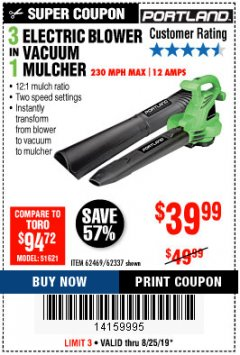 Harbor Freight Coupon 3 IN 1 ELECTRIC BLOWER VACUUM MULCHER Lot No. 62469/62337 Expired: 8/25/19 - $39.99