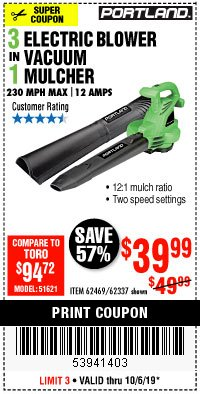 Harbor Freight Coupon 3 IN 1 ELECTRIC BLOWER VACUUM MULCHER Lot No. 62469/62337 Expired: 10/6/19 - $39.99