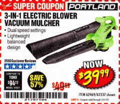 Harbor Freight Coupon 3 IN 1 ELECTRIC BLOWER VACUUM MULCHER Lot No. 62469/62337 Expired: 3/31/20 - $39.99