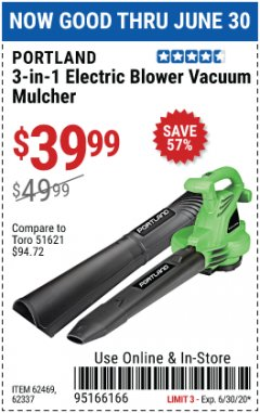 Harbor Freight Coupon 3 IN 1 ELECTRIC BLOWER VACUUM MULCHER Lot No. 62469/62337 Valid Thru: 6/30/20 - $39.99