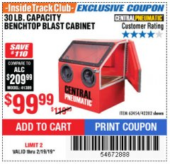 Harbor Freight ITC Coupon 30 LB. CAPACITY ABRASIVE BENCHTOP BLAST CABINET Lot No. 62454/42202 Expired: 2/19/19 - $99.99