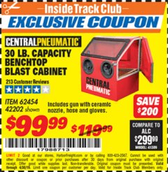 Harbor Freight ITC Coupon 30 LB. CAPACITY ABRASIVE BENCHTOP BLAST CABINET Lot No. 62454/42202 Expired: 4/30/19 - $99.99