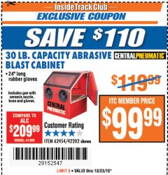 Harbor Freight ITC Coupon 30 LB. CAPACITY ABRASIVE BENCHTOP BLAST CABINET Lot No. 62454/42202 Expired: 10/23/18 - $99.99
