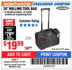 "Harbor Freight ITC Coupon 20"" ROLLAWAY TOOL BAG Lot No. 3264/61925 Expired: 1/21/20 - $19.99"
