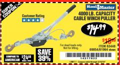 Harbor Freight Coupon 4000 LB. CAPACITY CABLE WINCH PULLER Lot No. 63448/30329/69854/61964 Expired: 5/19/18 - $14.99