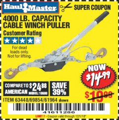 Harbor Freight Coupon 4000 LB. CAPACITY CABLE WINCH PULLER Lot No. 63448/30329/69854/61964 Expired: 12/1/18 - $14.99