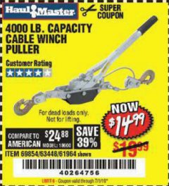 Harbor Freight Coupon 4000 LB. CAPACITY CABLE WINCH PULLER Lot No. 63448/30329/69854/61964 Expired: 7/1/19 - $14.99