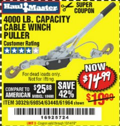 Harbor Freight Coupon 4000 LB. CAPACITY CABLE WINCH PULLER Lot No. 63448/30329/69854/61964 Valid Thru: 10/14/19 - $14.99
