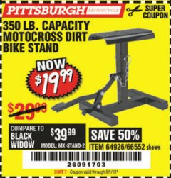 Harbor Freight Coupon 350 LB. CAPACITY MOTOCROSS DIRT BIKE STAND Lot No. 66552 EXPIRES: 6/1/19 - $19.99