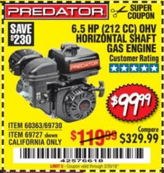 Harbor Freight Coupon PREDATOR 6.5 HP (212 CC) OHV HORIZONTAL SHAFT GAS ENGINES Lot No. 60363/68120/69730/68121/69727 Expired: 3/20/18 - $99.99