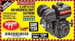 Harbor Freight Coupon PREDATOR 6.5 HP (212 CC) OHV HORIZONTAL SHAFT GAS ENGINES Lot No. 60363/68120/69730/68121/69727 Expired: 7/24/18 - $99.99
