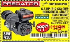 Harbor Freight Coupon PREDATOR 6.5 HP (212 CC) OHV HORIZONTAL SHAFT GAS ENGINES Lot No. 60363/68120/69730/68121/69727 Expired: 11/12/17 - $99.99