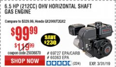 Harbor Freight Coupon PREDATOR 6.5 HP (212 CC) OHV HORIZONTAL SHAFT GAS ENGINES Lot No. 60363/68120/69730/68121/69727 Expired: 3/31/19 - $99.99