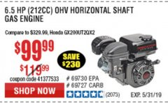Harbor Freight Coupon PREDATOR 6.5 HP (212 CC) OHV HORIZONTAL SHAFT GAS ENGINES Lot No. 60363/68120/69730/68121/69727 Expired: 5/31/19 - $99.99