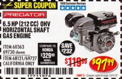 Harbor Freight Coupon PREDATOR 6.5 HP (212 CC) OHV HORIZONTAL SHAFT GAS ENGINES Lot No. 60363/68120/69730/68121/69727 Expired: 7/31/19 - $97.99