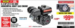 Harbor Freight Coupon PREDATOR 6.5 HP (212 CC) OHV HORIZONTAL SHAFT GAS ENGINES Lot No. 60363/68120/69730/68121/69727 Expired: 8/25/19 - $99.99