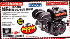 Harbor Freight Coupon PREDATOR 6.5 HP (212 CC) OHV HORIZONTAL SHAFT GAS ENGINES Lot No. 60363/68120/69730/68121/69727 Expired: 3/31/20 - $99.99