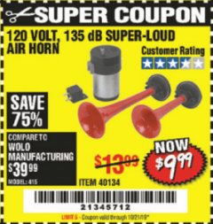 Harbor Freight Coupon 135 dB SUPER-LOUD AIR HORN Lot No. 40134 Expired: 10/21/19 - $9.99