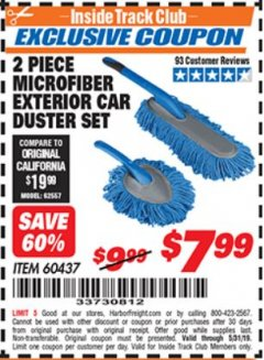 Harbor Freight ITC Coupon 2 PIECE MICROFIBER EXTERIOR CAR DUSTER SET Lot No. 60437 Dates Valid: 12/31/69 - 5/31/19 - $7.99