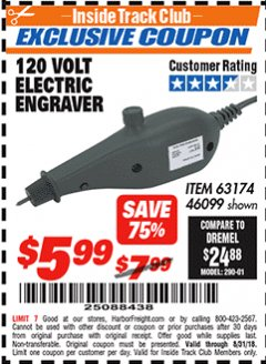 Harbor Freight ITC Coupon 120 VOLT ELECTRIC ENGRAVER Lot No. 46099/63174 Expired: 8/31/18 - $5.99