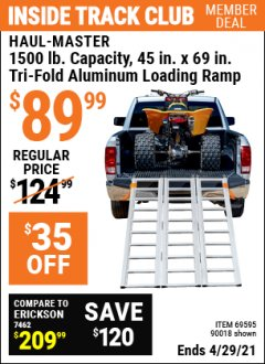 Harbor Freight ITC Coupon SUPER-WIDE TRI-FOLD ALUMINUM LOADING RAMP Lot No. 90018/69595/60334 Expired: 4/29/21 - $89.99