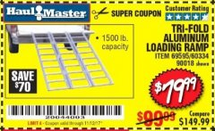 Harbor Freight Coupon SUPER-WIDE TRI-FOLD ALUMINUM LOADING RAMP Lot No. 90018/69595/60334 Expired: 11/12/17 - $79.99