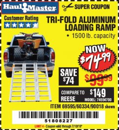 Harbor Freight Coupon SUPER-WIDE TRI-FOLD ALUMINUM LOADING RAMP Lot No. 90018/69595/60334 Expired: 7/19/19 - $74.99